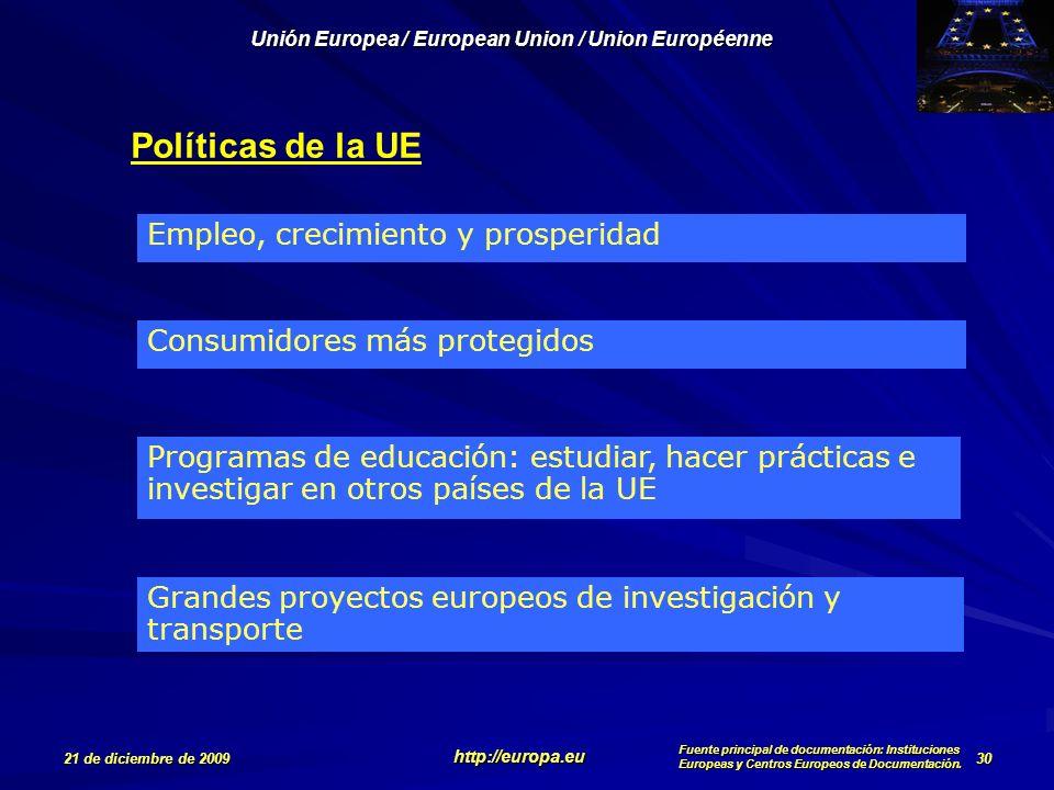 Políticas de la UE Empleo, crecimiento y prosperidad