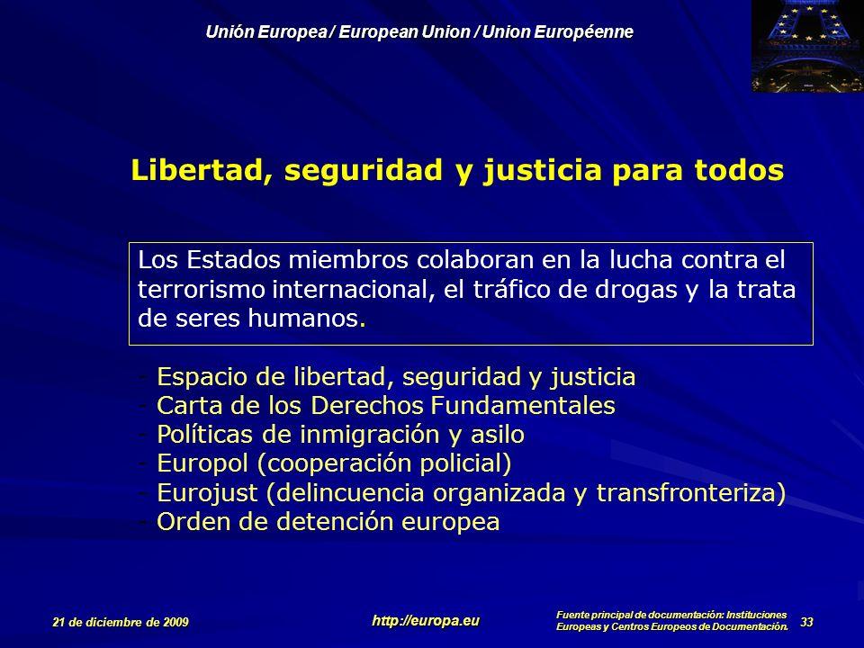 Libertad, seguridad y justicia para todos