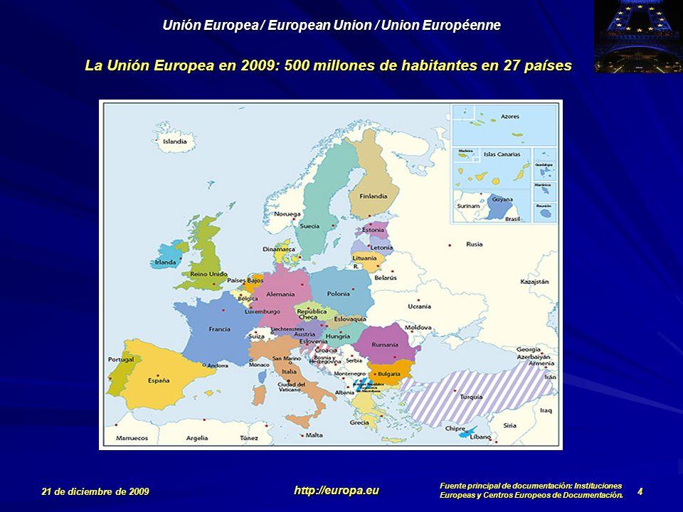 La Unión Europea en 2009: 500 millones de habitantes en 27 países