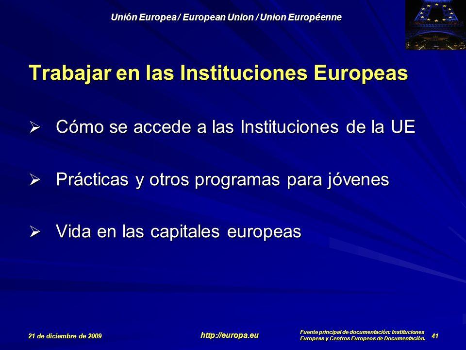 Trabajar en las Instituciones Europeas