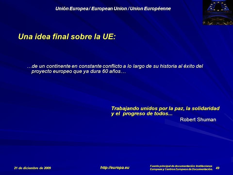Una idea final sobre la UE: