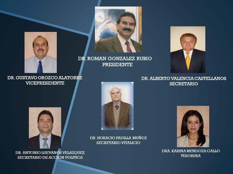 DR. ROMAN GONZALEZ RUBIO PRESIDENTE