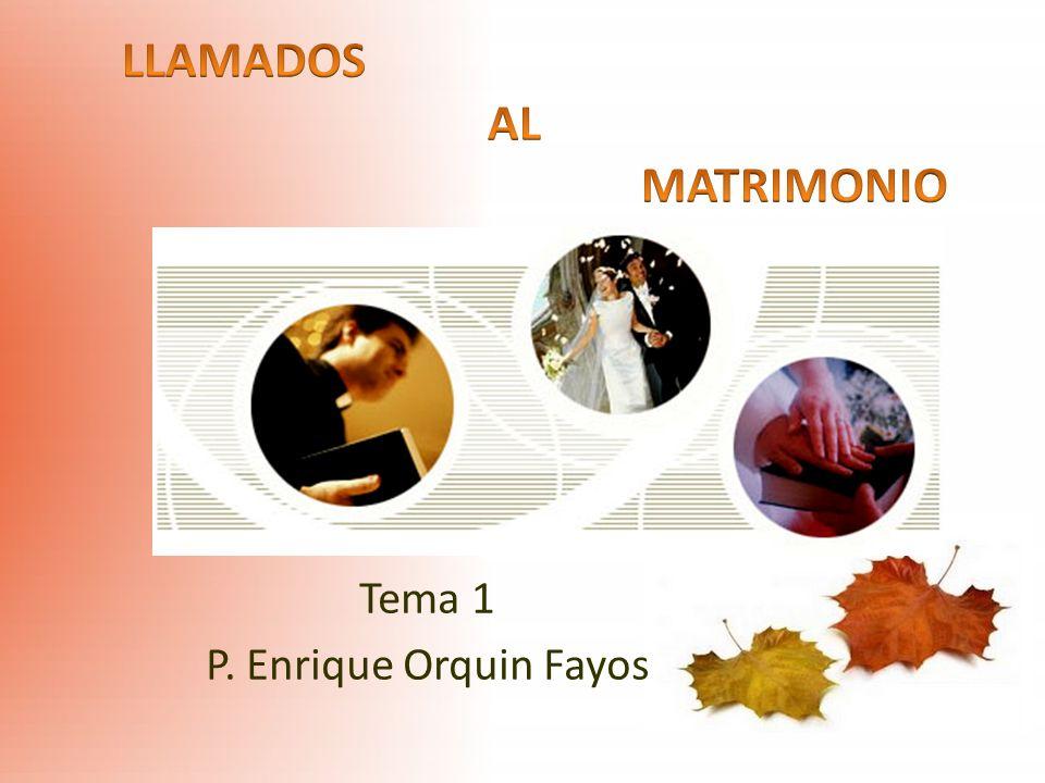 LLAMADOS AL MATRIMONIO