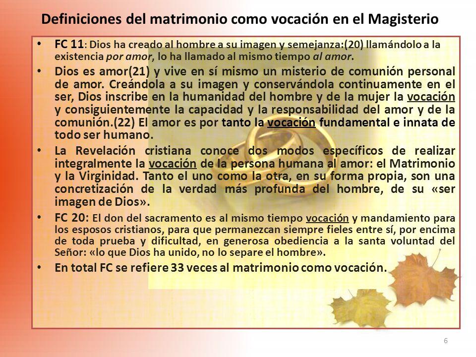 Definiciones del matrimonio como vocación en el Magisterio