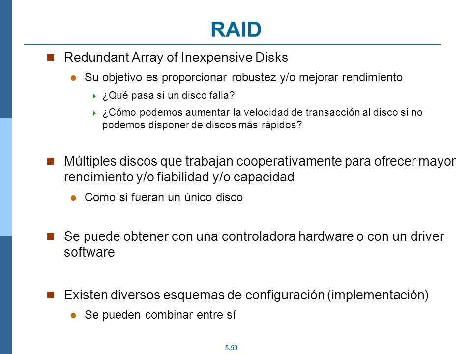 RAID Redundant Array of Inexpensive Disks