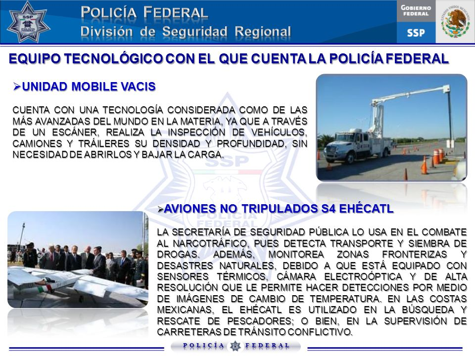 EQUIPO TECNOLÓGICO CON EL QUE CUENTA LA POLICÍA FEDERAL