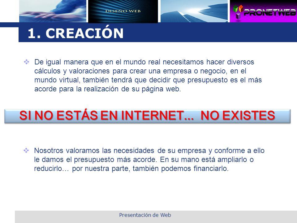 SI NO ESTÁS EN INTERNET... NO EXISTES