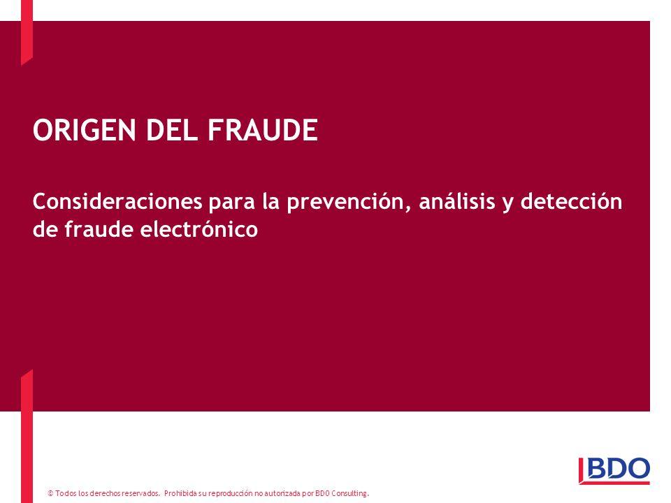 ORIGEN DEL FRAUDE Consideraciones para la prevención, análisis y detección de fraude electrónico
