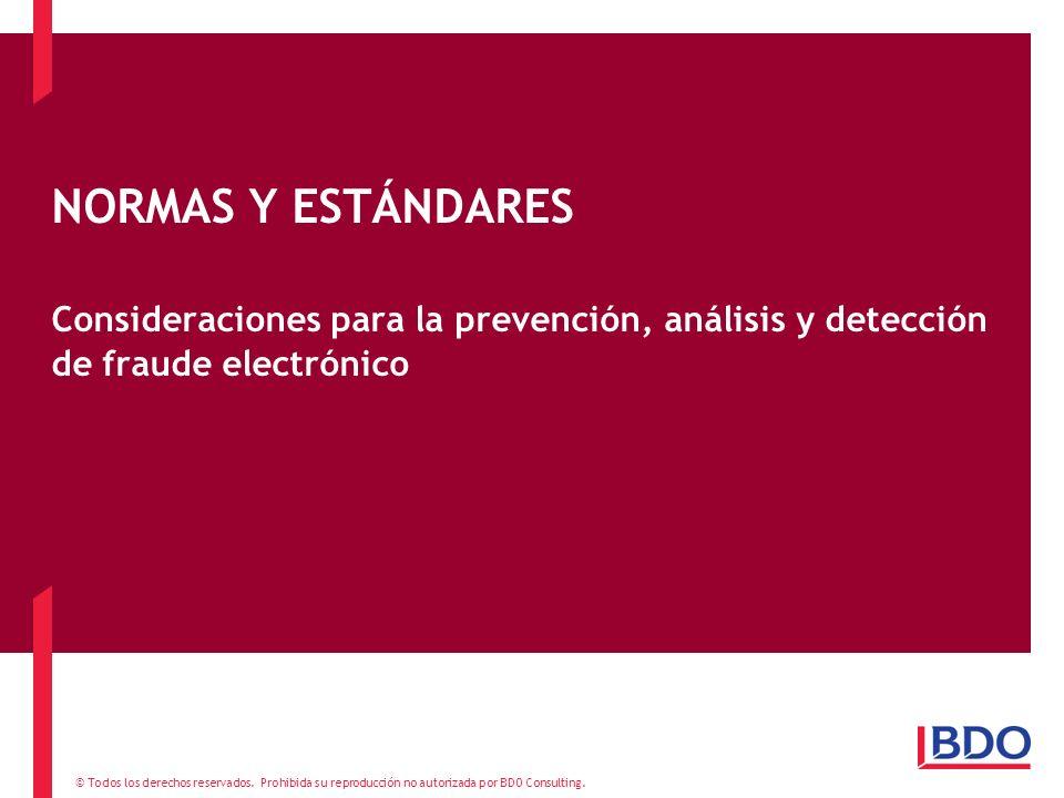 NORMAS Y ESTÁNDARES Consideraciones para la prevención, análisis y detección de fraude electrónico