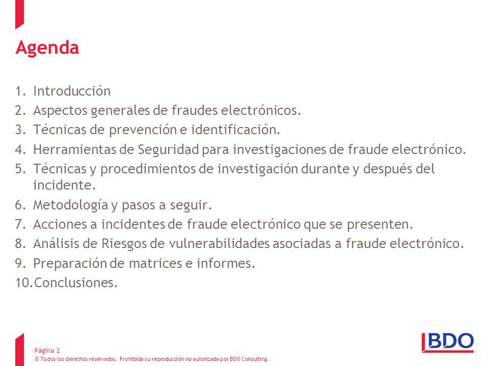 Agenda Introducción Aspectos generales de fraudes electrónicos.