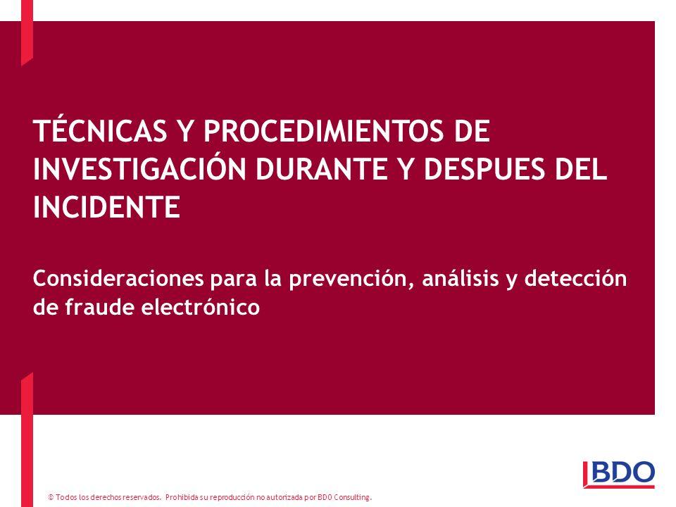 TÉCNICAS Y PROCEDIMIENTOS DE INVESTIGACIÓN DURANTE Y DESPUES DEL INCIDENTE