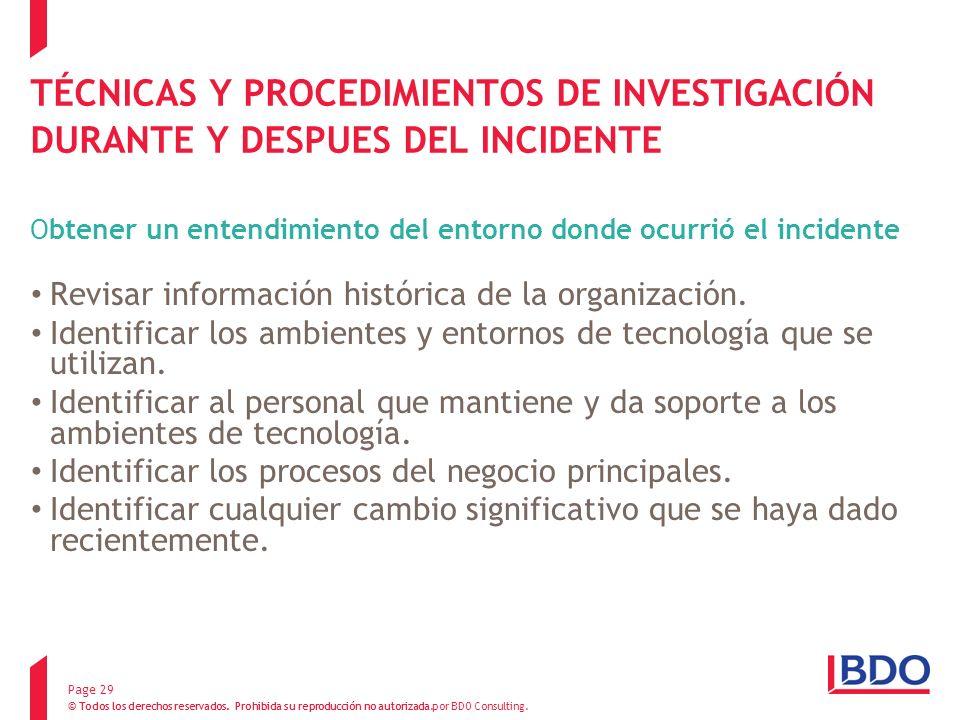 TÉCNICAS Y PROCEDIMIENTOS DE INVESTIGACIÓN DURANTE Y DESPUES DEL INCIDENTE Obtener un entendimiento del entorno donde ocurrió el incidente