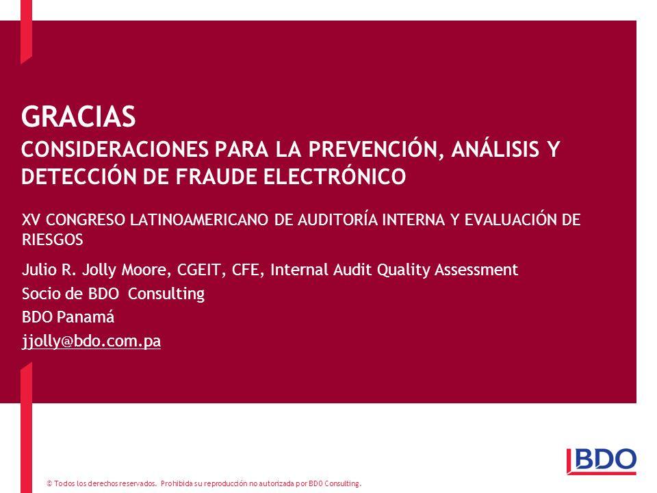GRACIAS CONSIDERACIONES PARA LA PREVENCIÓN, ANÁLISIS Y DETECCIÓN DE FRAUDE ELECTRÓNICO