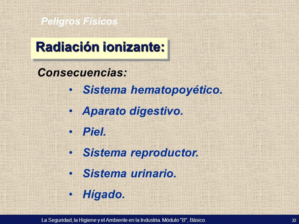 Radiación ionizante: Consecuencias: Sistema hematopoyético.