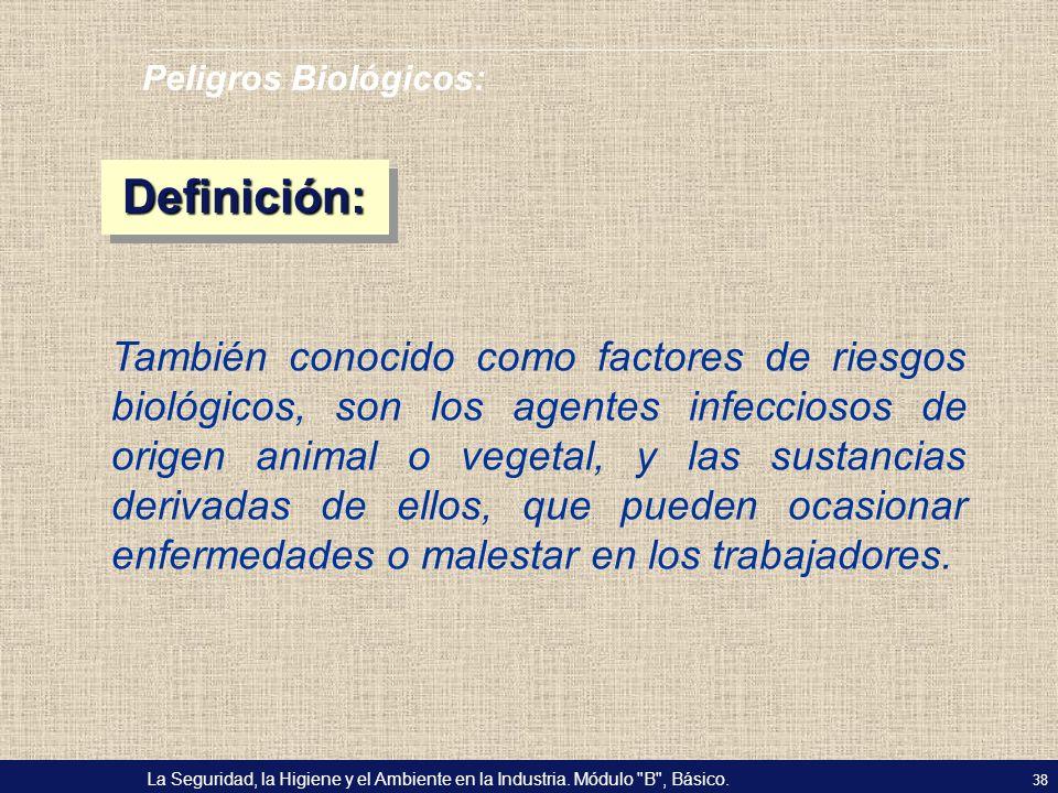 Peligros Biológicos: Definición: