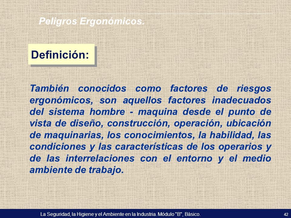 Definición: Peligros Ergonómicos.