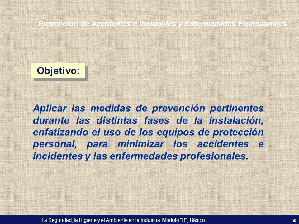 Prevención de Accidentes e Incidentes y Enfermedades Profesionales