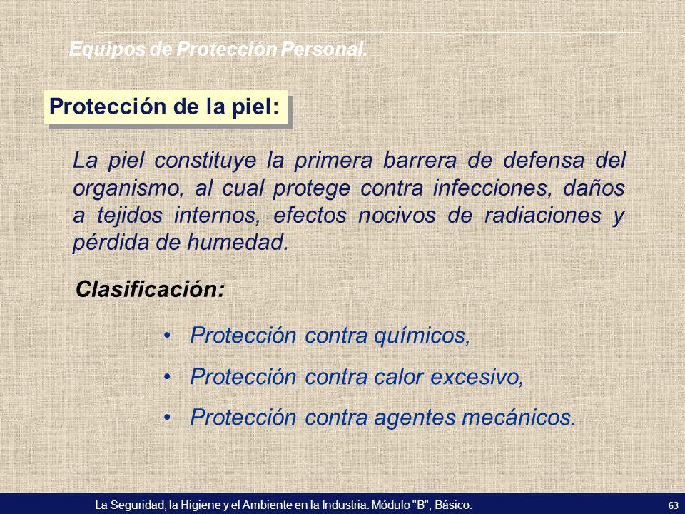 Protección contra químicos, Protección contra calor excesivo,