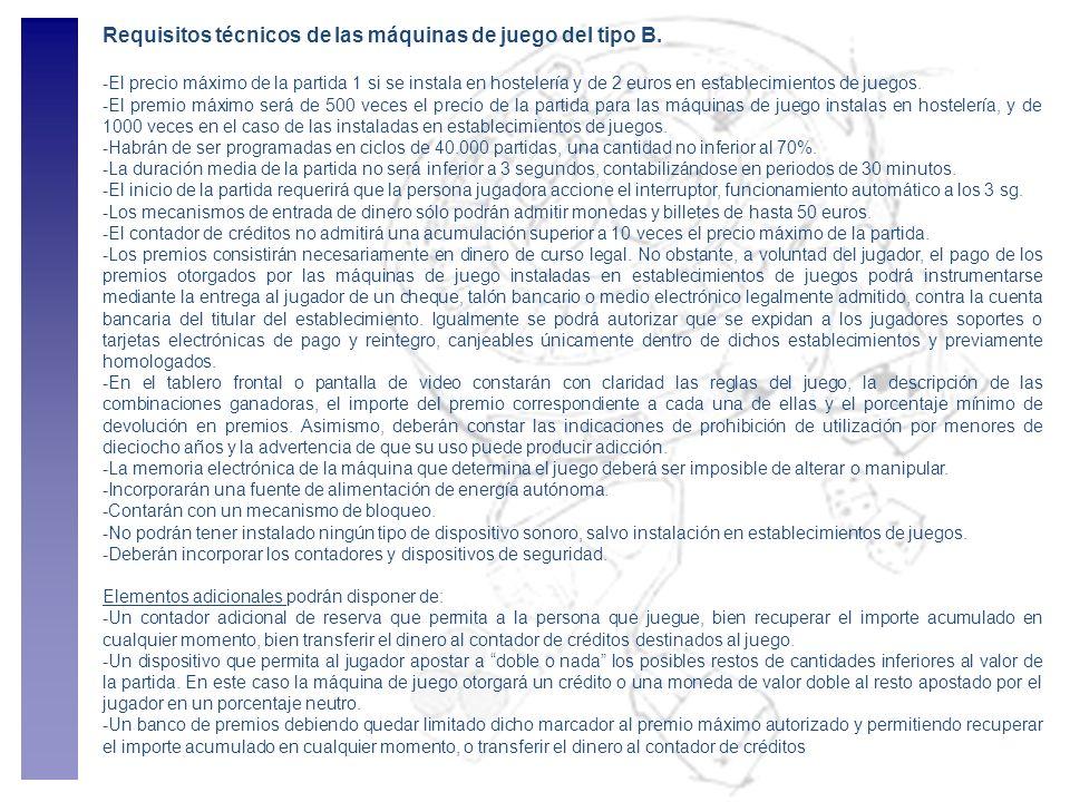 Requisitos técnicos de las máquinas de juego del tipo B.