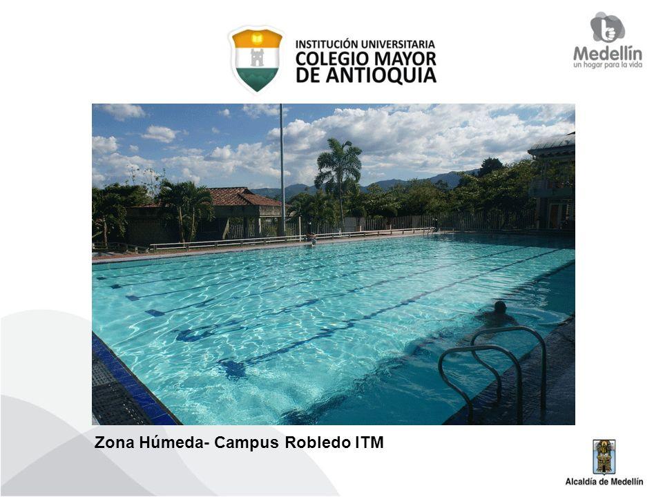Zona Húmeda- Campus Robledo ITM