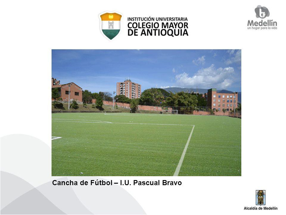 Cancha de Fútbol – I.U. Pascual Bravo