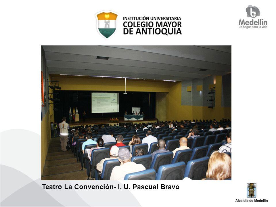 Teatro La Convención- I. U. Pascual Bravo