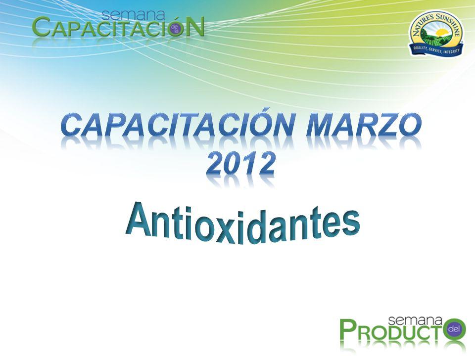 CAPACITACIÓN MARZO 2012 Antioxidantes