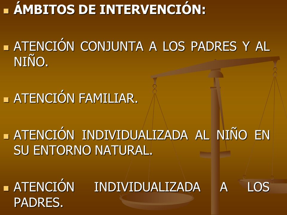 ÁMBITOS DE INTERVENCIÓN: