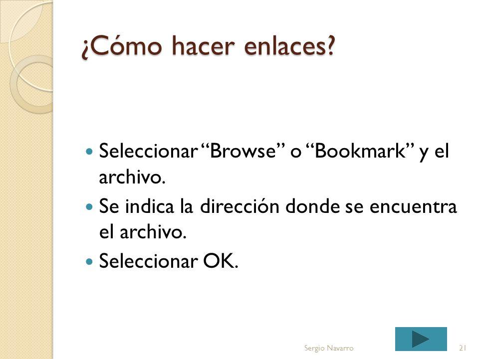 ¿Cómo hacer enlaces Seleccionar Browse o Bookmark y el archivo.