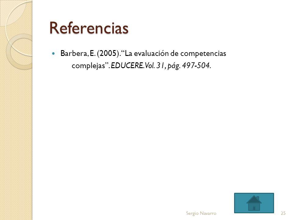 Referencias Barbera, E. (2005). La evaluación de competencias