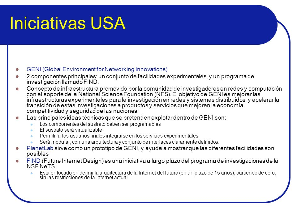 Iniciativas USA GENI (Global Environment for Networking Innovations)