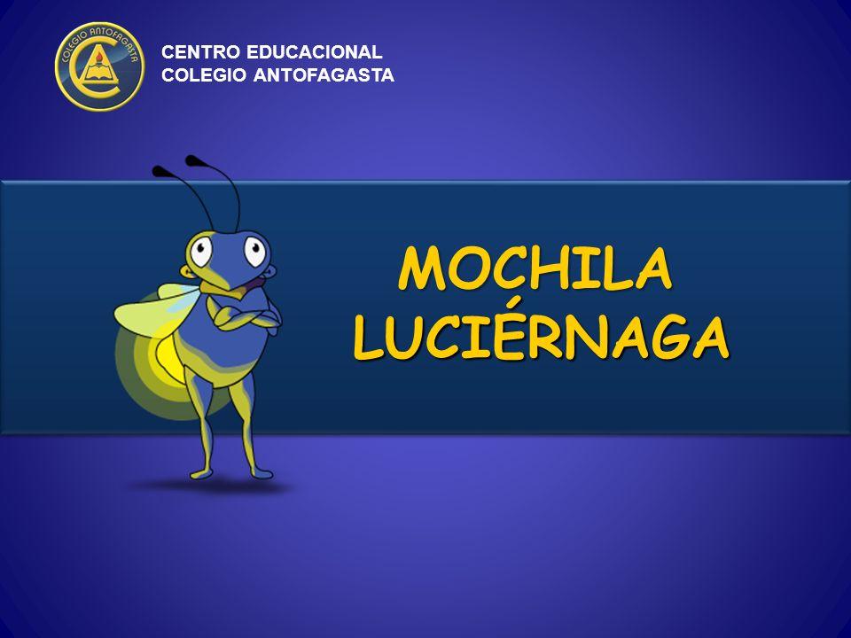 CENTRO EDUCACIONAL COLEGIO ANTOFAGASTA MOCHILA LUCIÉRNAGA