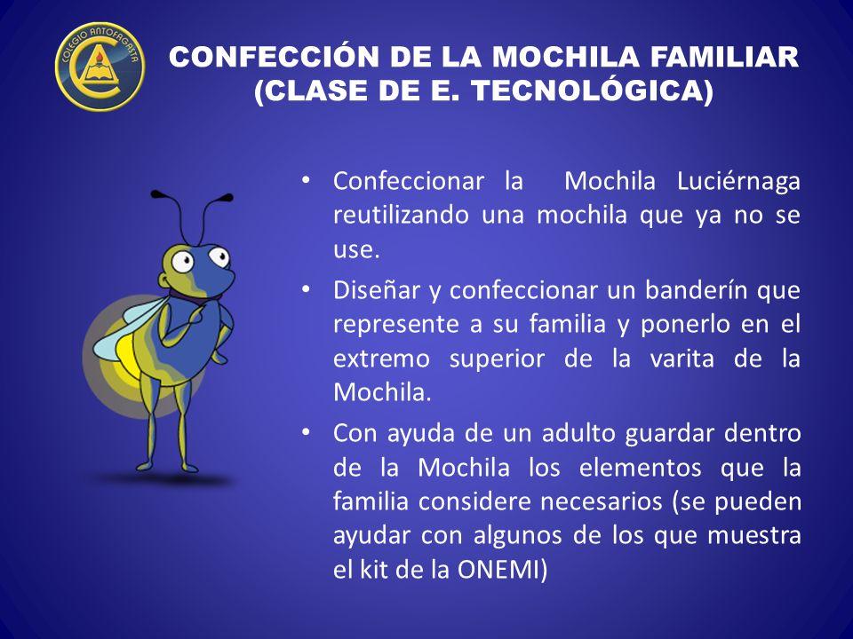 CONFECCIÓN DE LA MOCHILA FAMILIAR (CLASE DE E. TECNOLÓGICA)