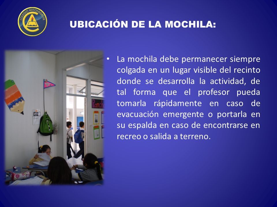 UBICACIÓN DE LA MOCHILA: