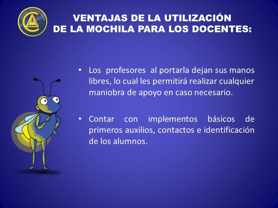 VENTAJAS DE LA UTILIZACIÓN DE LA MOCHILA PARA LOS DOCENTES:
