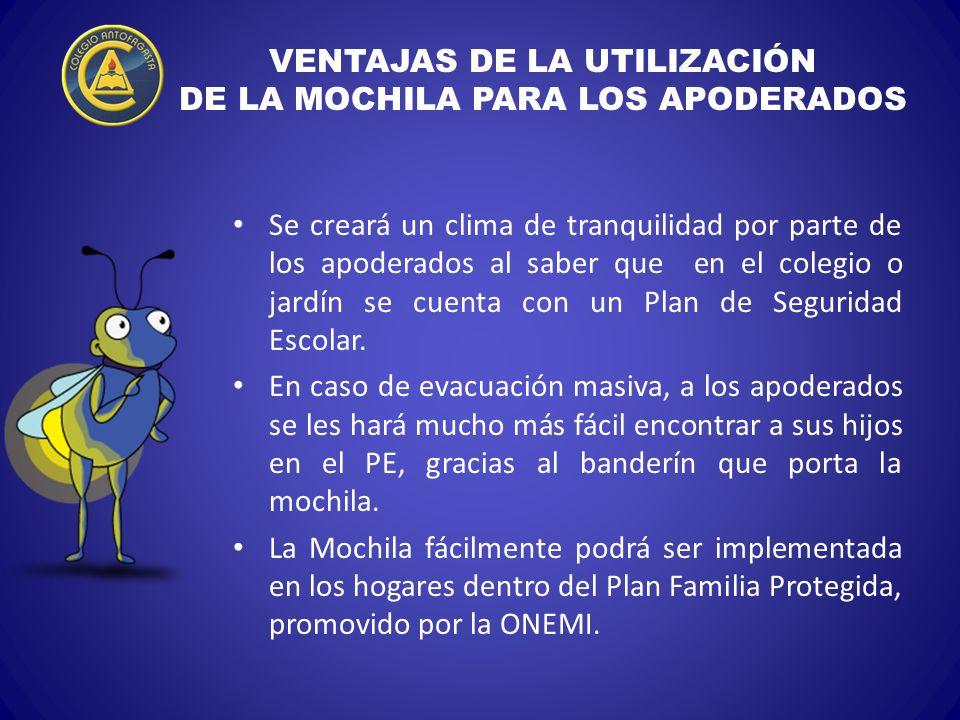 VENTAJAS DE LA UTILIZACIÓN DE LA MOCHILA PARA LOS APODERADOS
