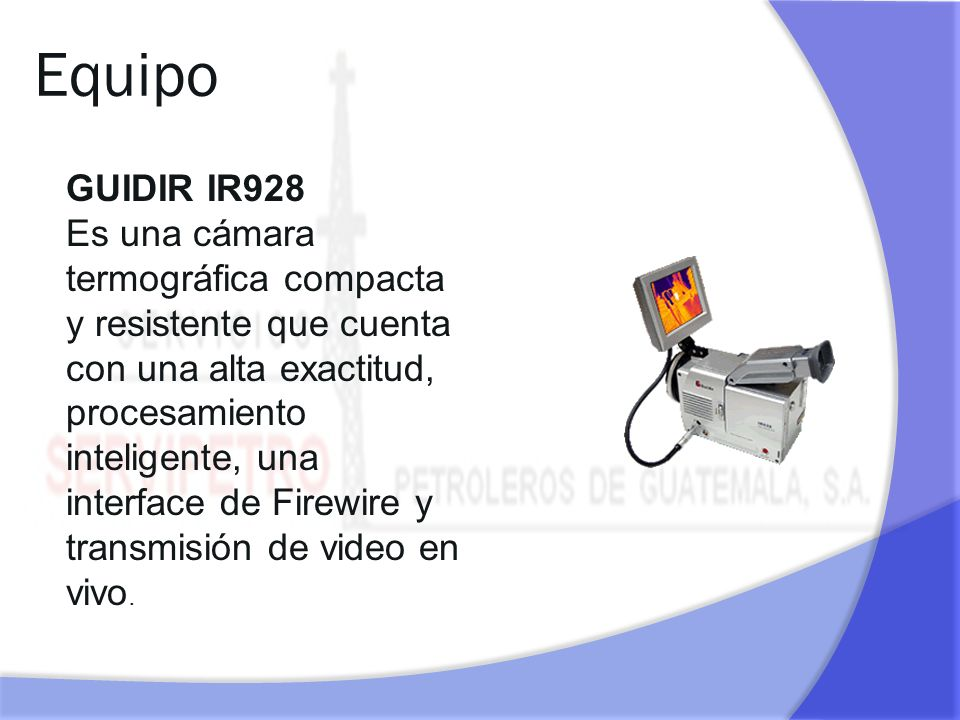 Equipo GUIDIR IR928.