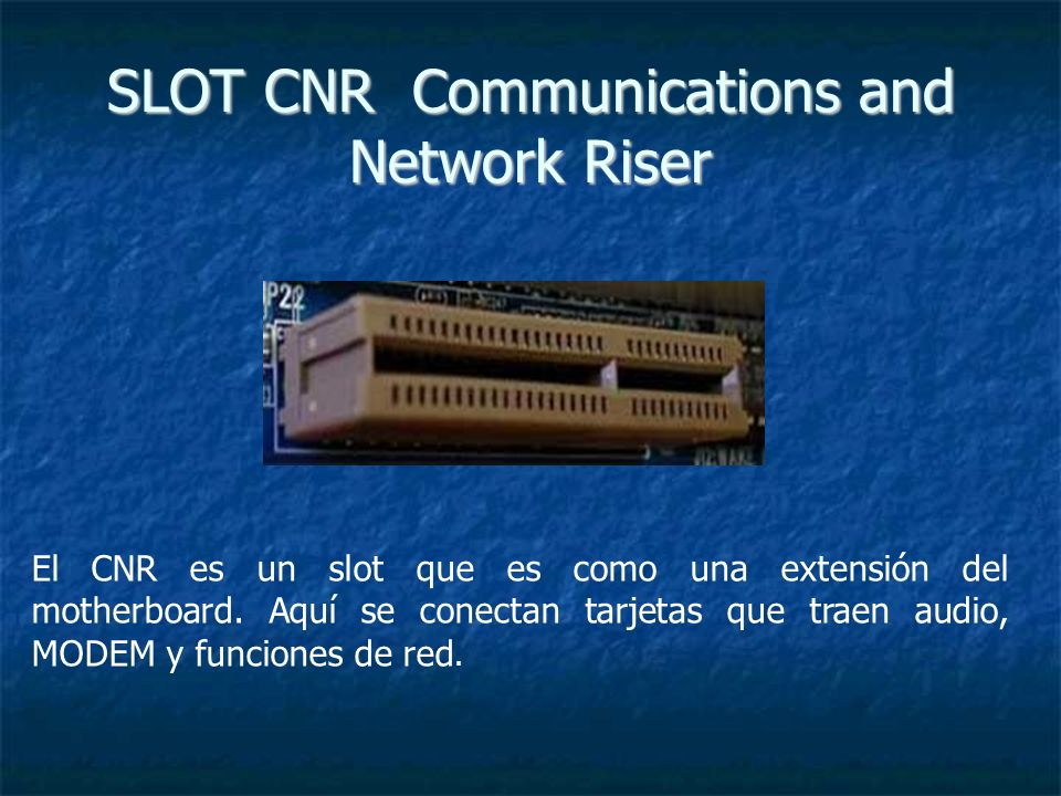 SLOT CNR Communications and Network Riser