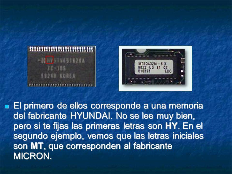 El primero de ellos corresponde a una memoria del fabricante HYUNDAI