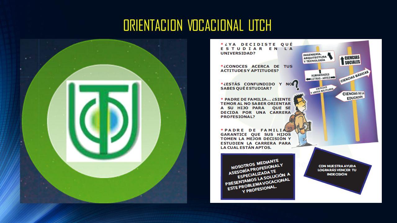 ORIENTACION VOCACIONAL UTCH