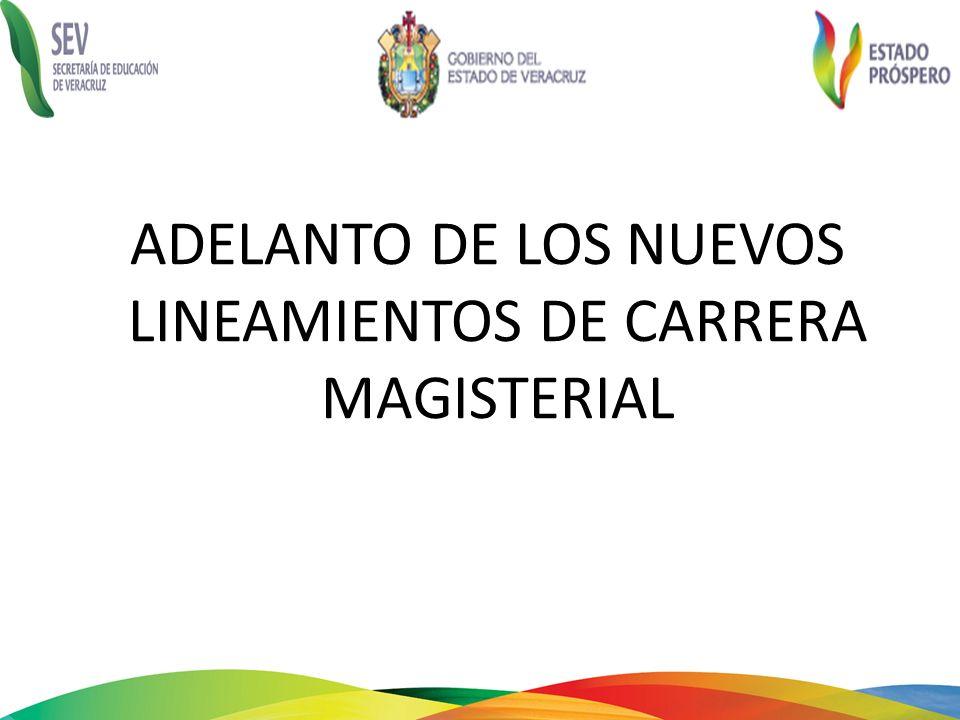 ADELANTO DE LOS NUEVOS LINEAMIENTOS DE CARRERA MAGISTERIAL