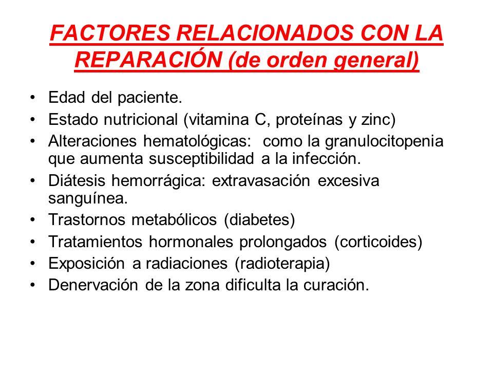 FACTORES RELACIONADOS CON LA REPARACIÓN (de orden general)