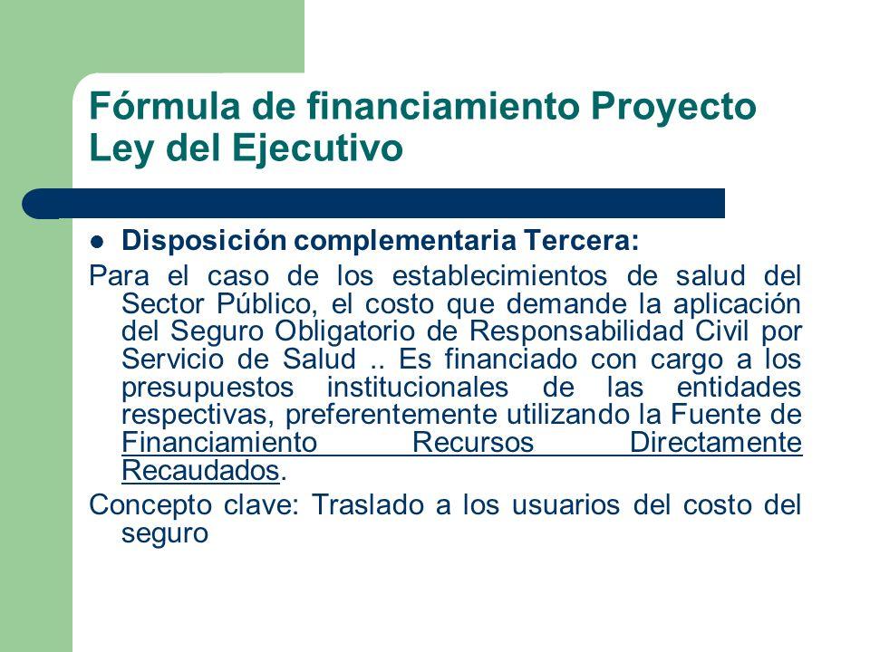 Fórmula de financiamiento Proyecto Ley del Ejecutivo
