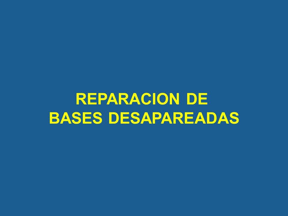 REPARACION DE BASES DESAPAREADAS
