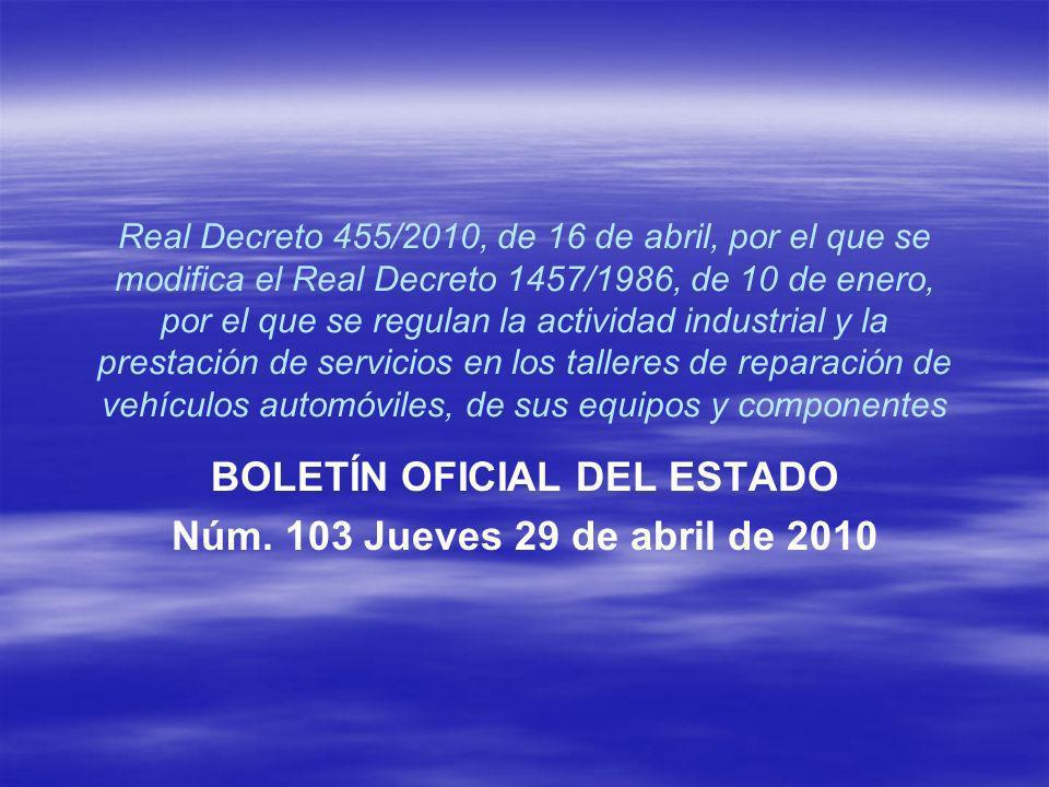BOLETÍN OFICIAL DEL ESTADO Núm. 103 Jueves 29 de abril de 2010
