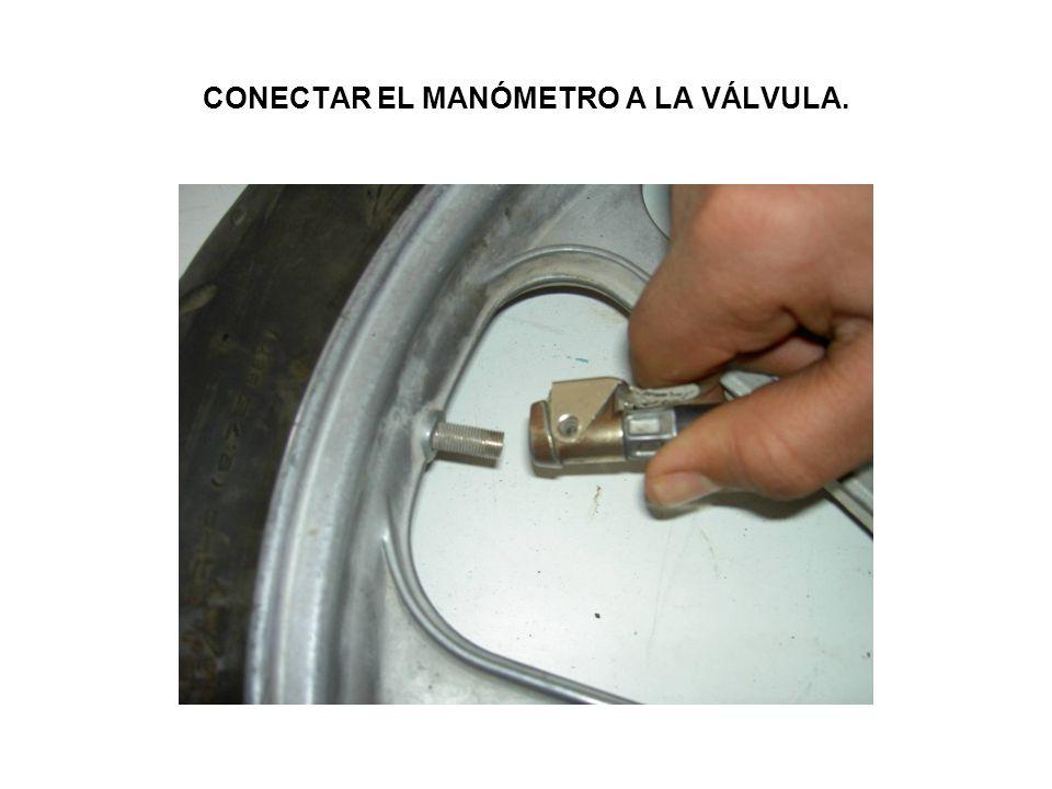 CONECTAR EL MANÓMETRO A LA VÁLVULA.