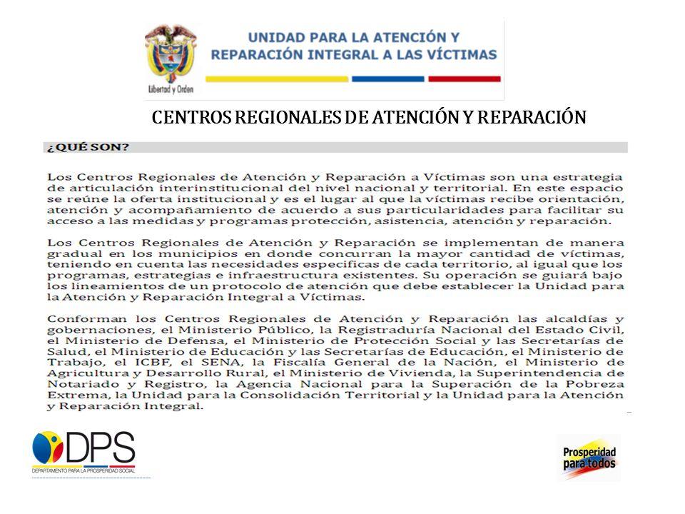 CENTROS REGIONALES DE ATENCIÓN Y REPARACIÓN