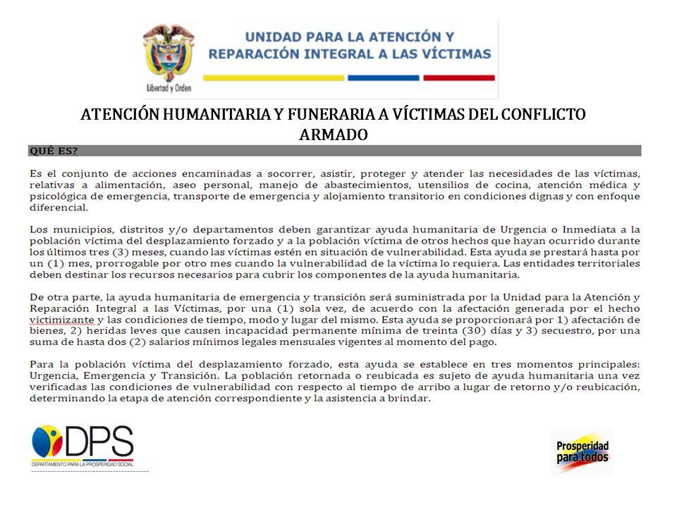 ATENCIÓN HUMANITARIA Y FUNERARIA A VÍCTIMAS DEL CONFLICTO ARMADO