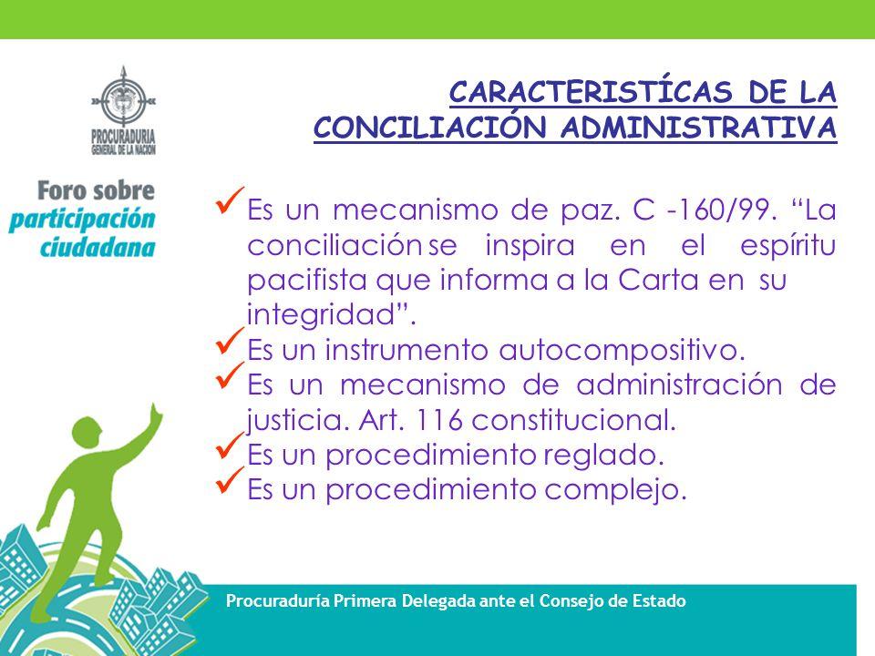 CARACTERISTÍCAS DE LA CONCILIACIÓN ADMINISTRATIVA