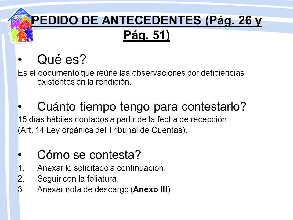 PEDIDO DE ANTECEDENTES (Pág. 26 y Pág. 51)